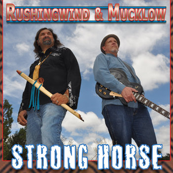 Strong Horse by Rushingwind & Mucklow