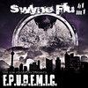 SWYNE FLU: E.P.U.D.E.M.I.C. (disk 1) - 2014 Cover Art