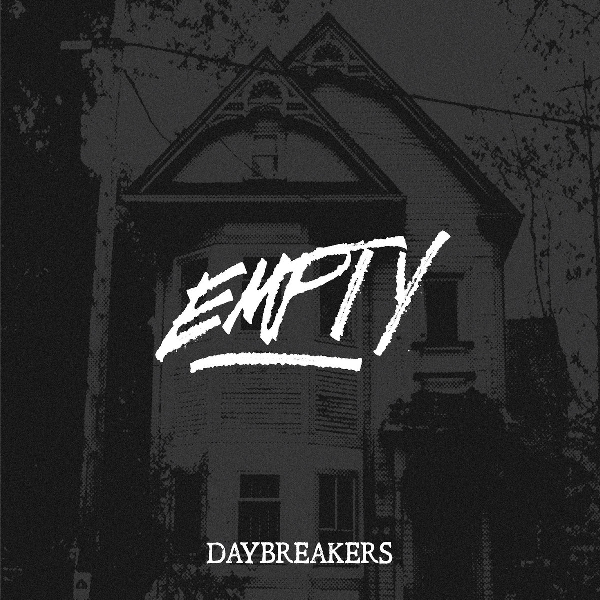 Daybreakers - Empty [EP] (2017)