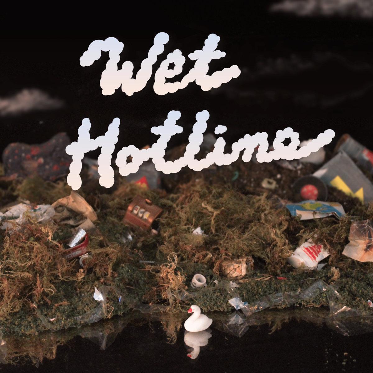 Wet Hotline   Wet Hotline
