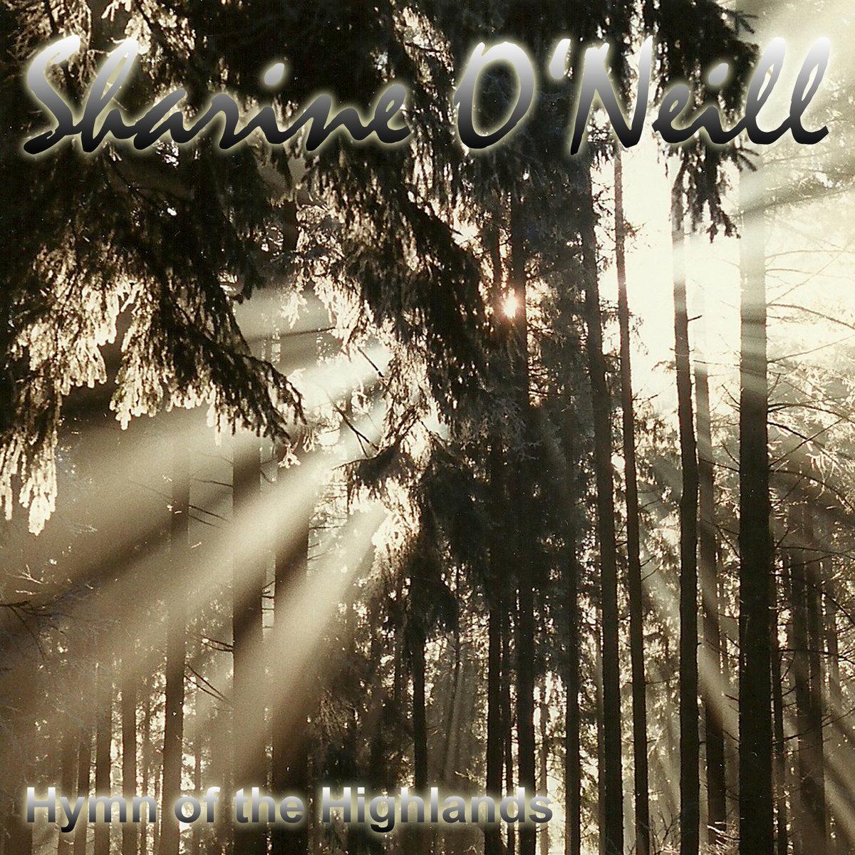 Hymn of the Highlands | Sharine O\'Neill