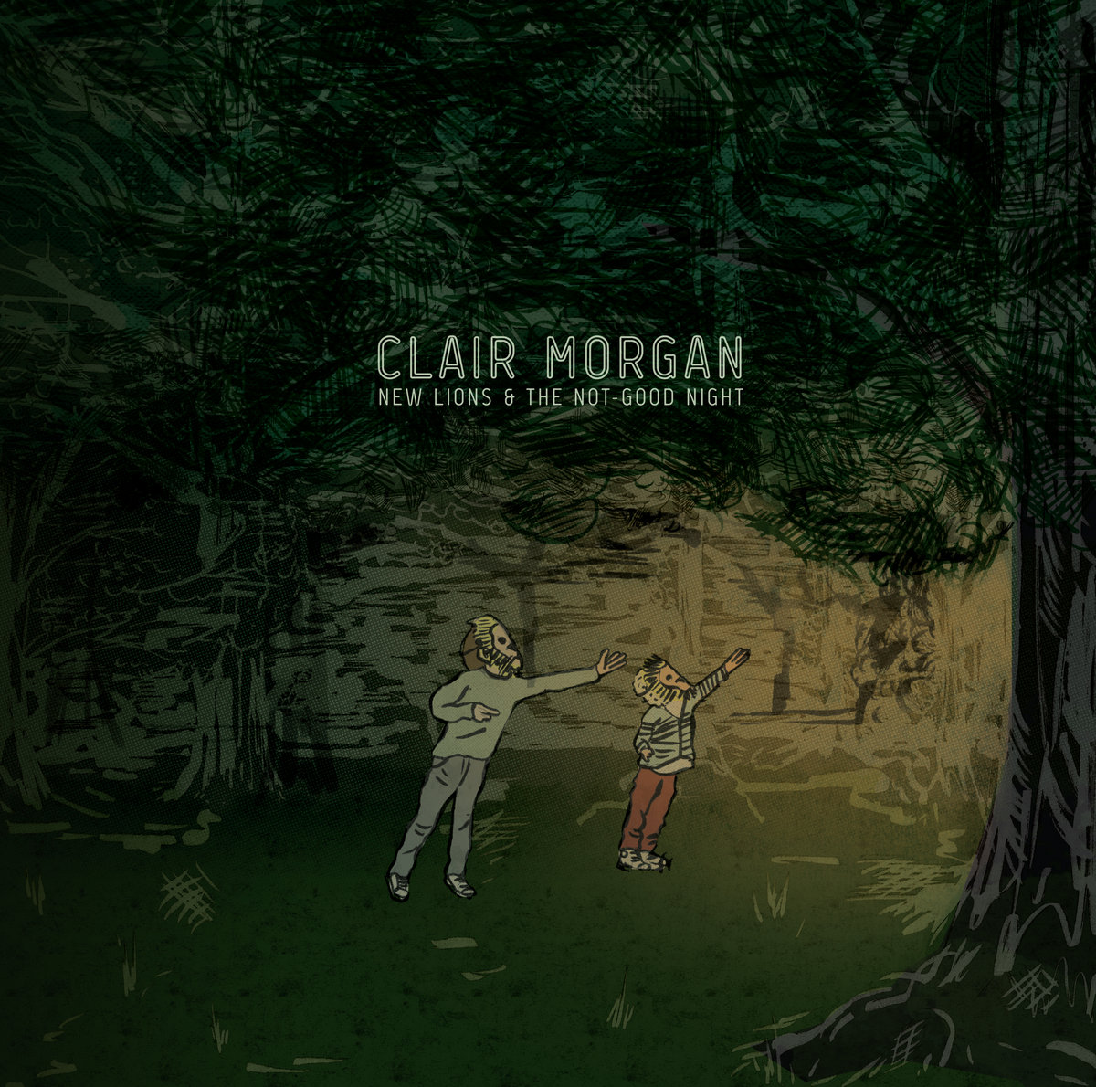 New Lions and The Not-Good Night | Clair Morgan