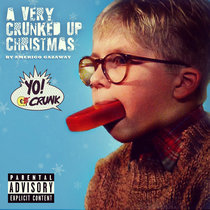 A Very Crunked Up Christmas (Holiday Mixtape) cover art