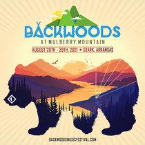 8.28.21   Backwoods Festival   Mulberry Mountain, AR cover art
