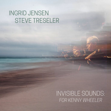 Invisible Sounds: For Kenny Wheeler main photo