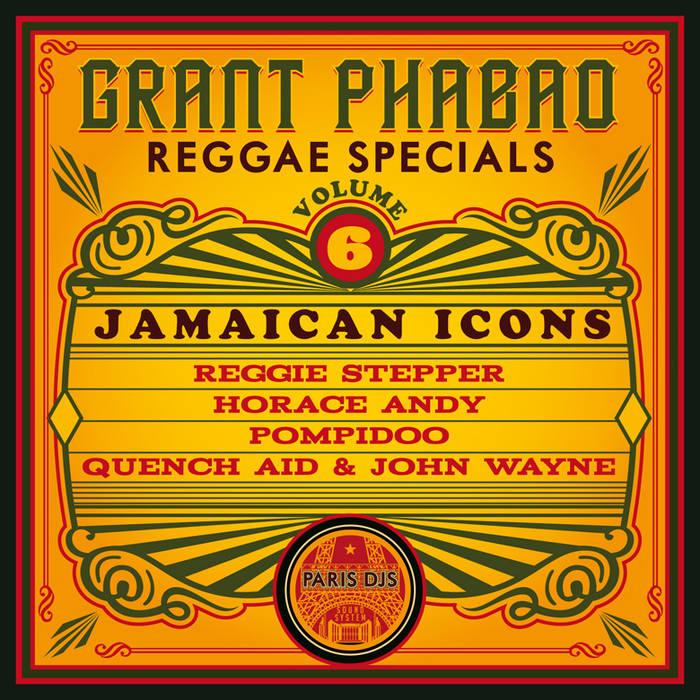 Reggae Specials Vol 6 - Jamaican Icons   Paris DJs