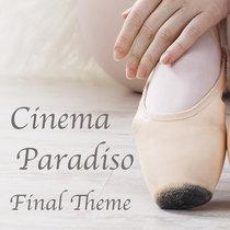 Cinema Paradiso - Final Theme - Ennio Morricone cover art