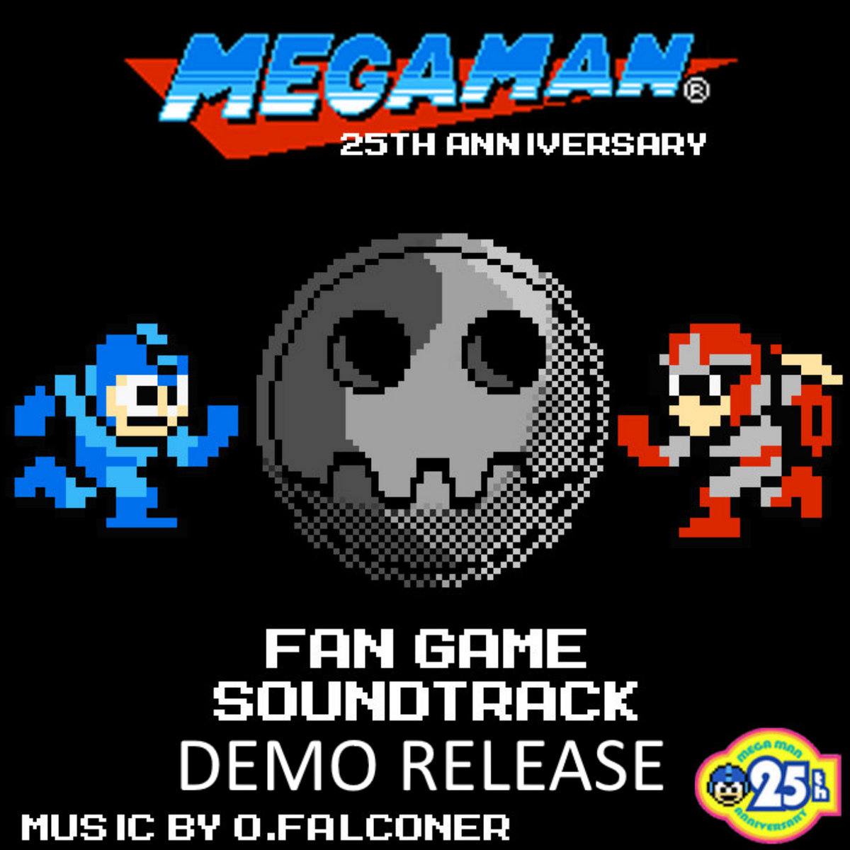 OUTDATED* MegaMan 25th Anniversary - DEMO RELEASE | Orie Falconer