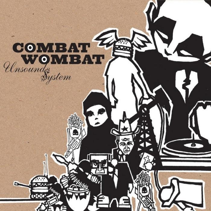 Unsound $ystem | Combat Wombat