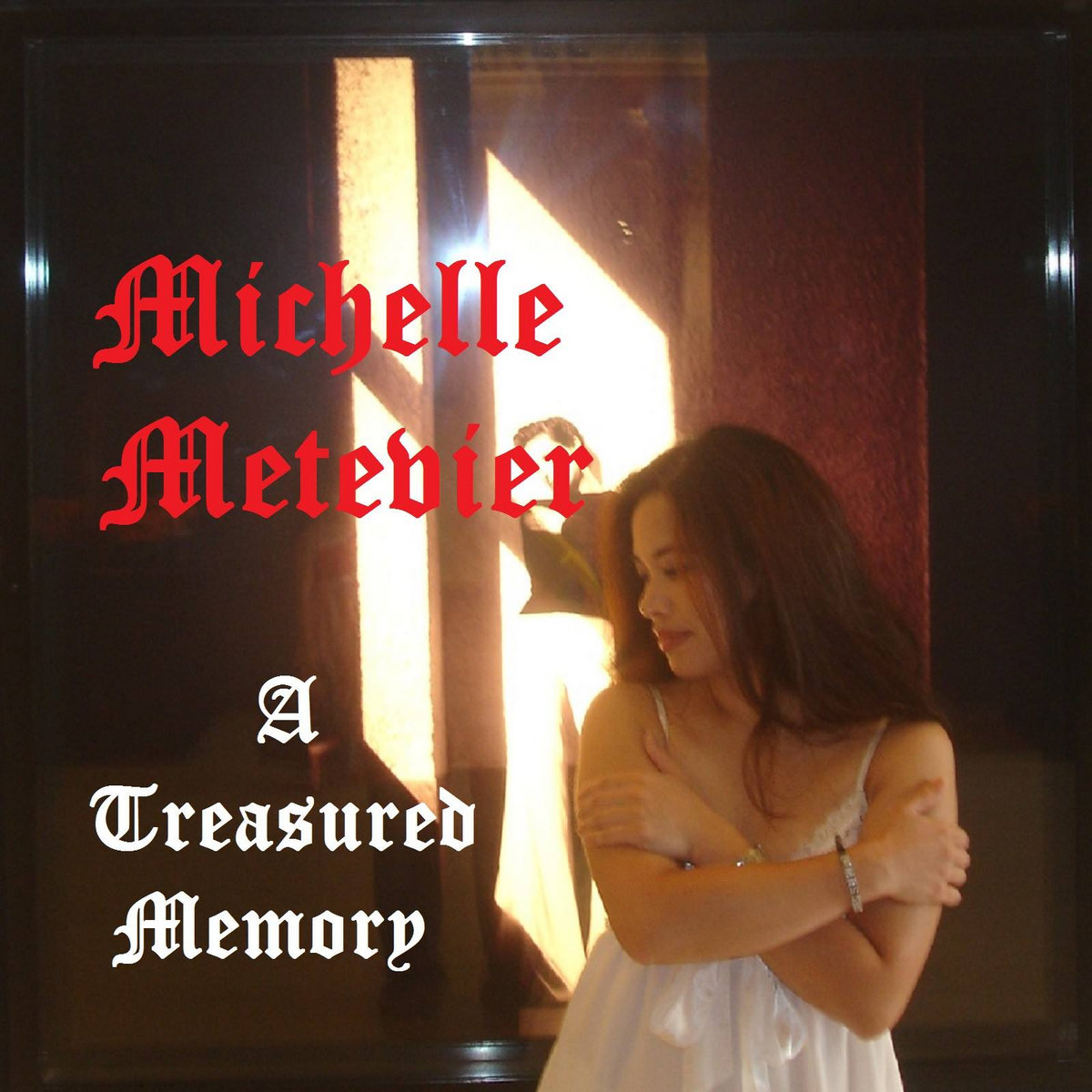 A Treasured Memory by Michelle Metevier