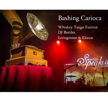 Bashing Carioca Remixes by Speakeasy Electro Swing
