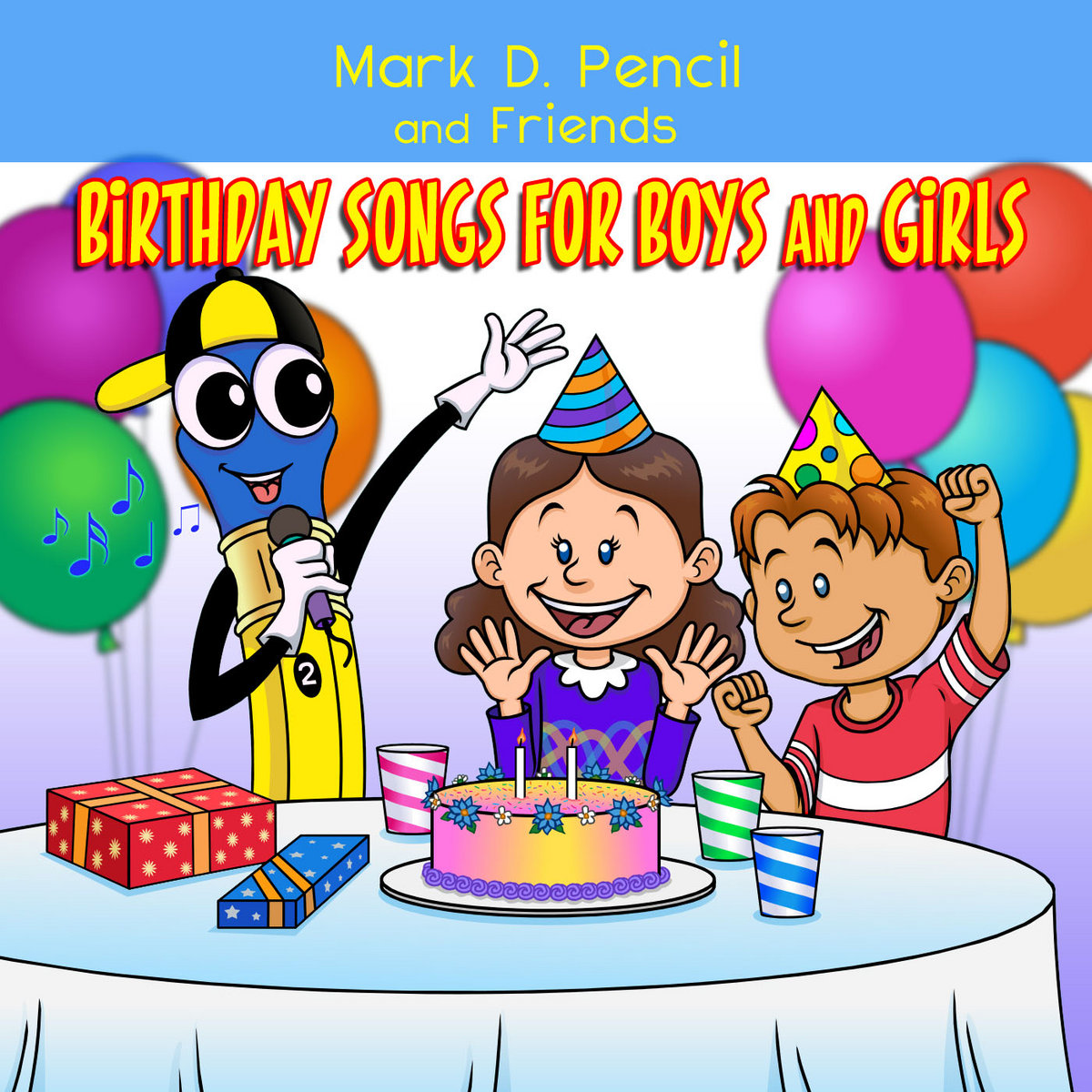 Happy Birthday Boy Girl Vocal Mark D Pencil And Friends