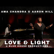 Love and Light  @ Blue House Productions cover art