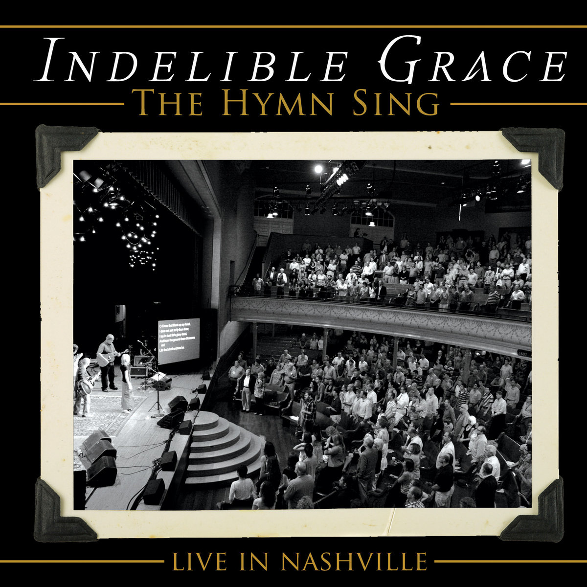 The Hymn Sing: Live In Nashville | Indelible Grace Music