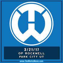 LIVE @ OP Rockwell Park City, UT 3/21/17 cover art
