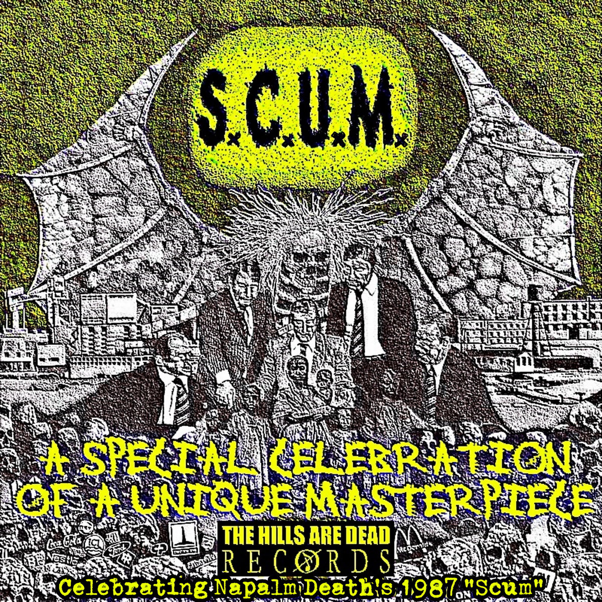 Various Artists - Celebrating Napalm Death's 1987 - S.C.U.M.