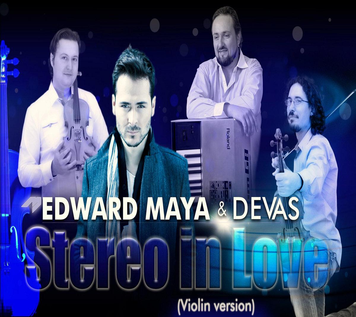 Edward Maya & Devas - Stereo Love(remix) | Devas - inspirational