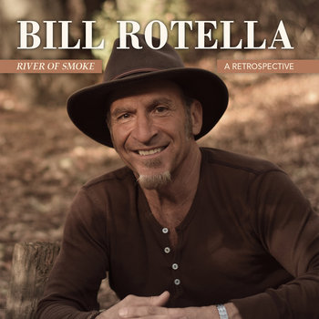 River Of Smoke by Bill Rotella