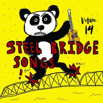 Steel Bridge Songs Vol. 14 by Holiday Music Motel
