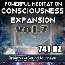 Consciousness Expansion 7 - Powerful Meditation cover art