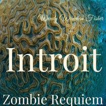 Zombie Requiem: Introit cover art