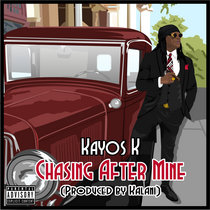 Chasing After Mine (Prod by KalaniOnDaBeat) cover art