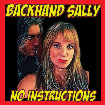 No Instructions by Backhand Sally