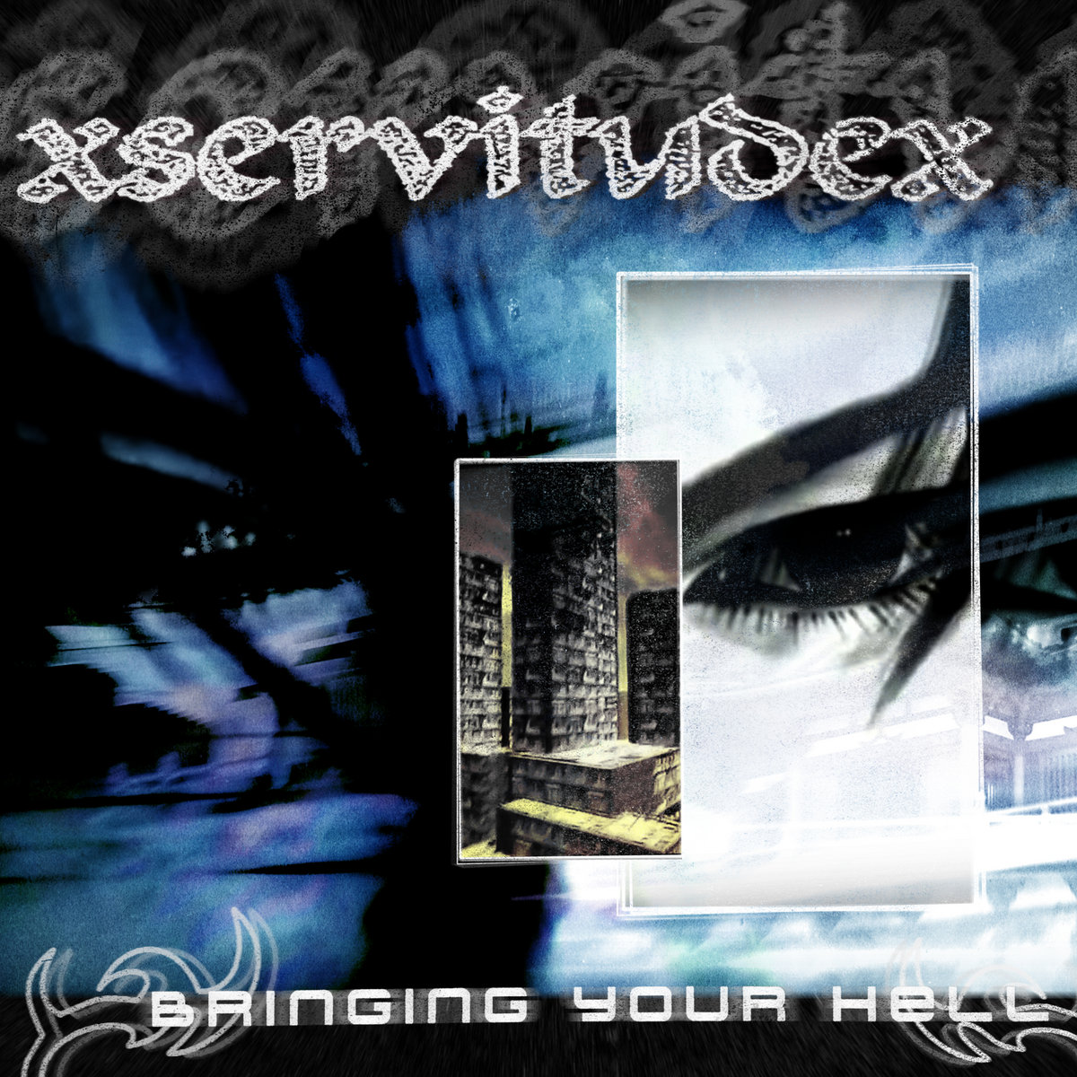 https://xservitudex.bandcamp.com/album/bringing-your-hell