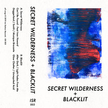Secret Wilderness + Blacklit cover art