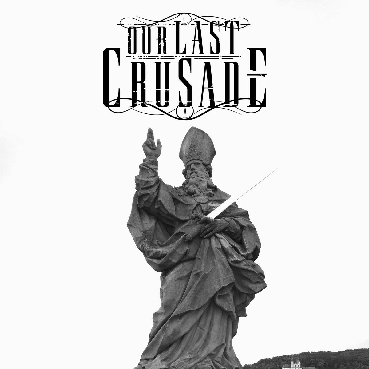 Our Last Crusade - Our Last Crusade's Singles N' Ready to Mingles Collection [EP] (2017)