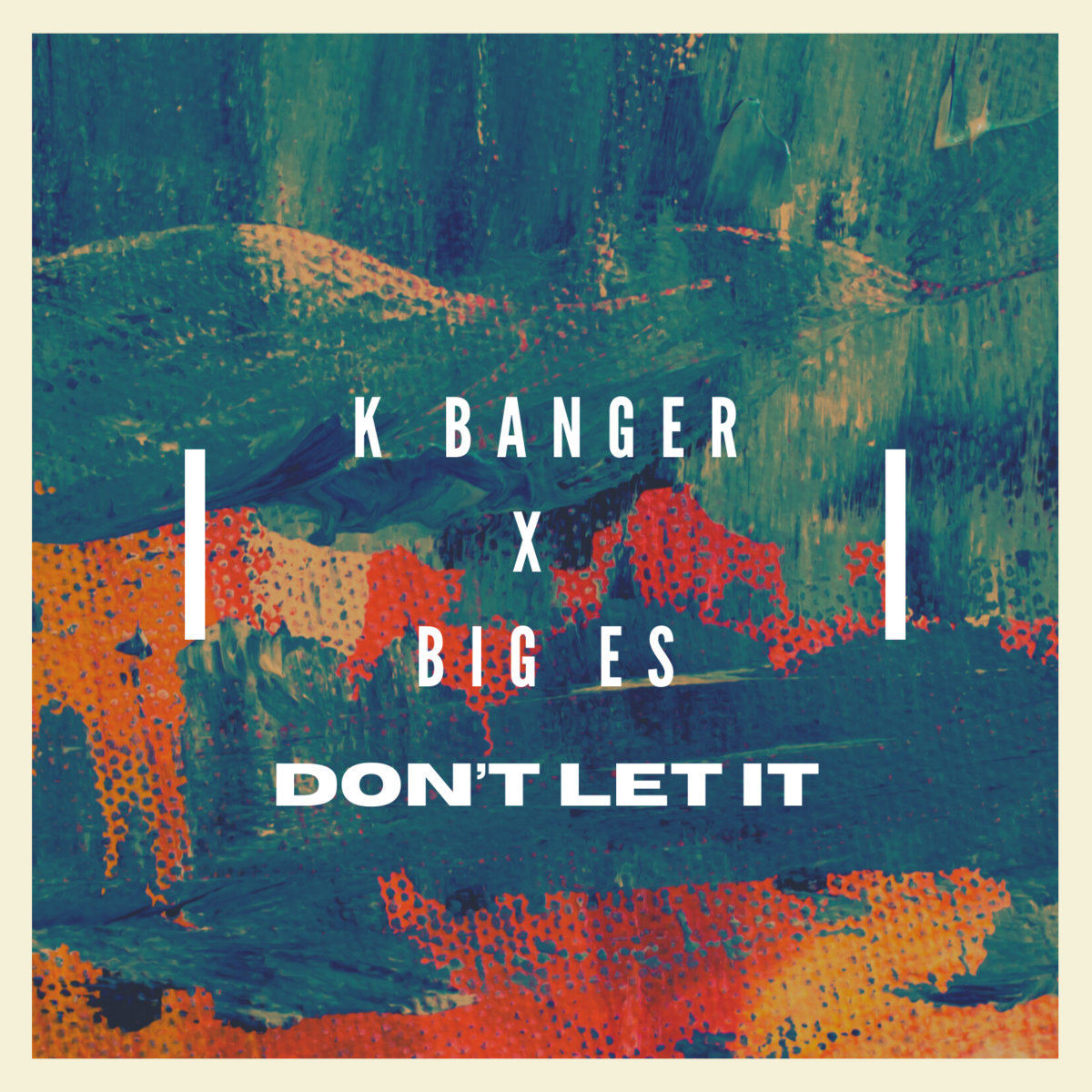Don't Let It by K Banger