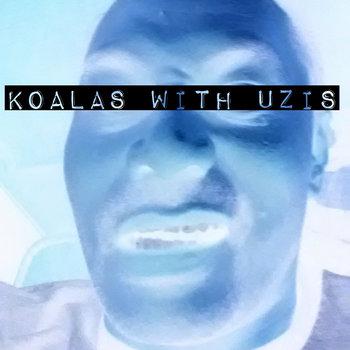 Koalas With Uzis by Mac Nut