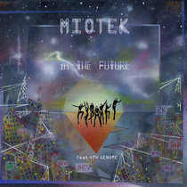 Miotek feat. 4th Genome - In the future cover art