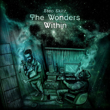 The Wonders Within, by Steo Skitz