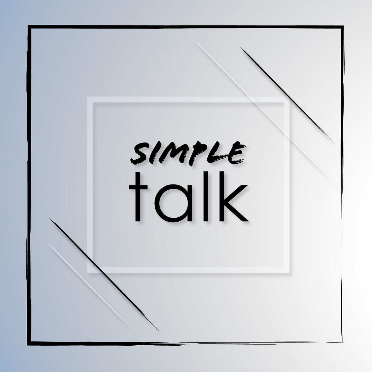 Simple Talk by David Martinez