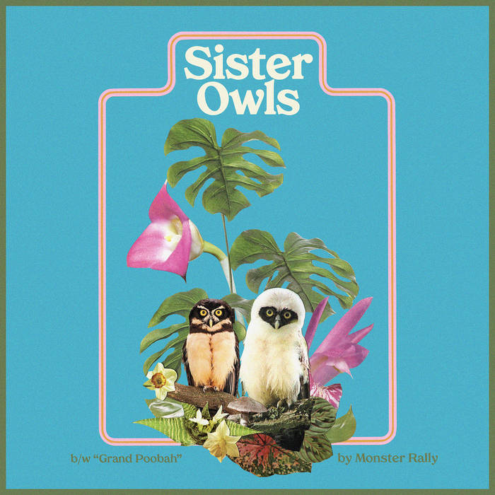 Monster Rally – Sister Owls Single