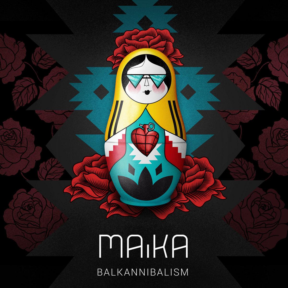 Balkannibalism | MAiKA