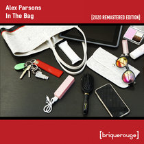 [BR076] - Alex Parsons - In The Bag (2020 Remastered Edition) cover art
