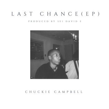 Last Chance (EP) by Chuckie Campbell