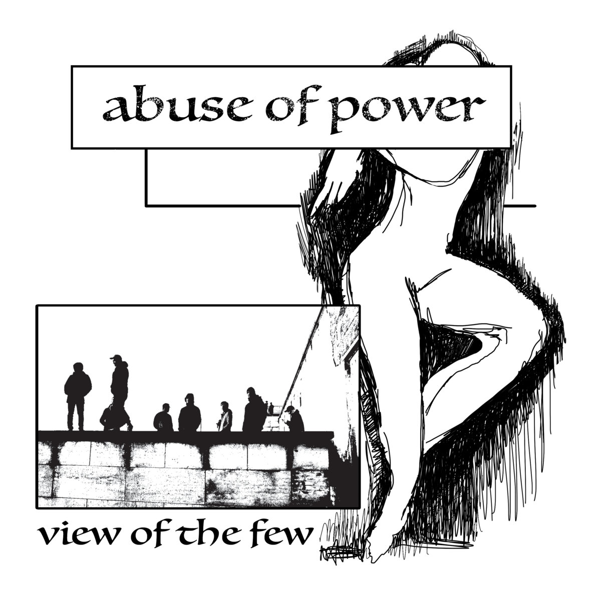 view of the few blame abuse of power