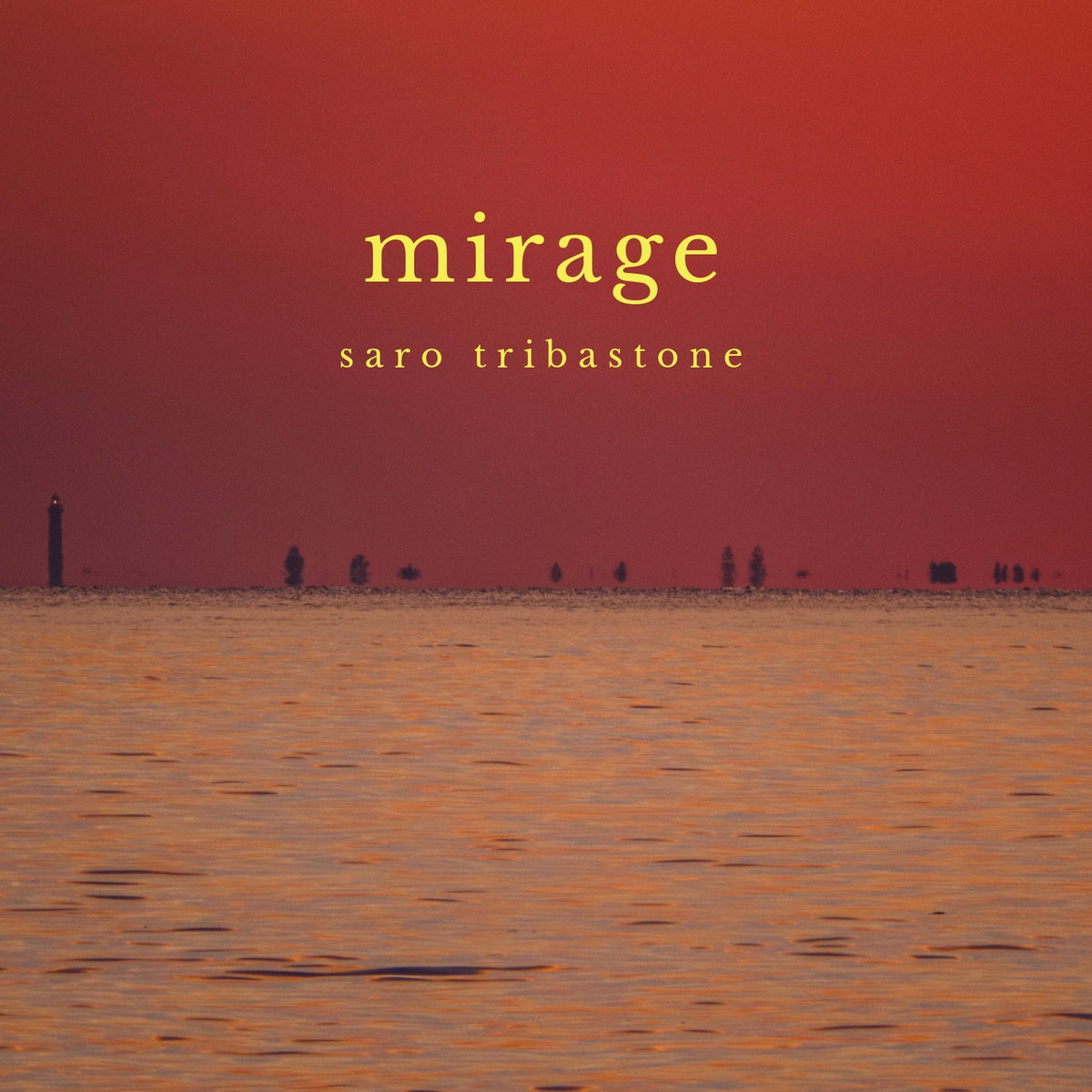 Mirage by Saro Tribastone