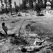 Beyond Beyond is Beyond 2018 Summer Jam Sampler cover art