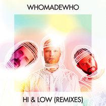 Hi & Low (Remixes) cover art