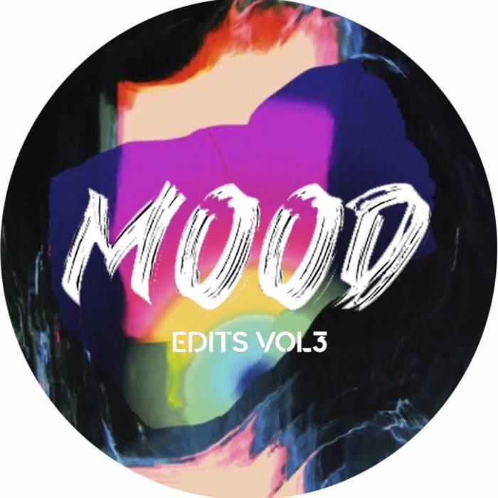 Sirus Hood & Manda Moor – Mood Edits Vol. 3 (Limited Release) [bandcamp]