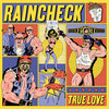 Raincheck - True Love Cover Art