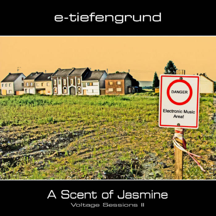 A Scent Of Jasmine E Tiefengrund
