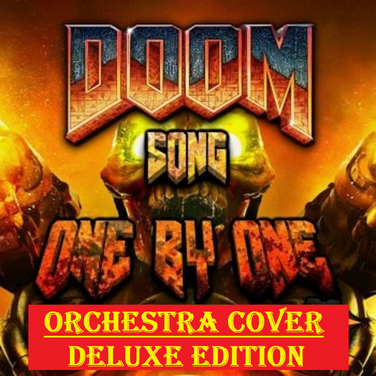 DOOM 2016 SONG (ONE BY ONE) BY DAGAMES (ORCHESTRA COVER