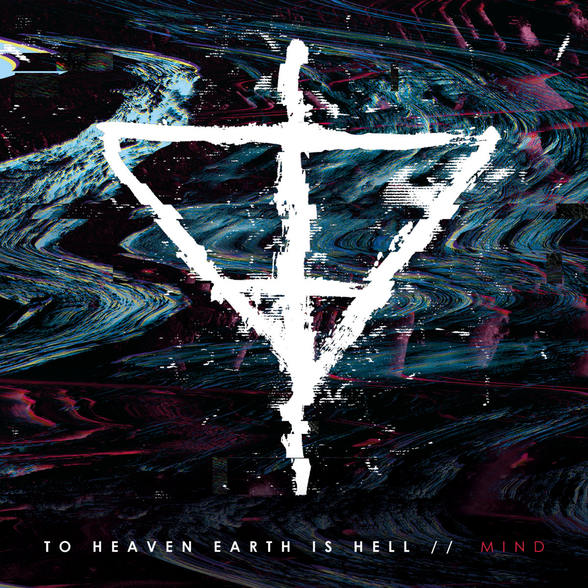 To Heaven Earth Is Hell - M!nd (2020)