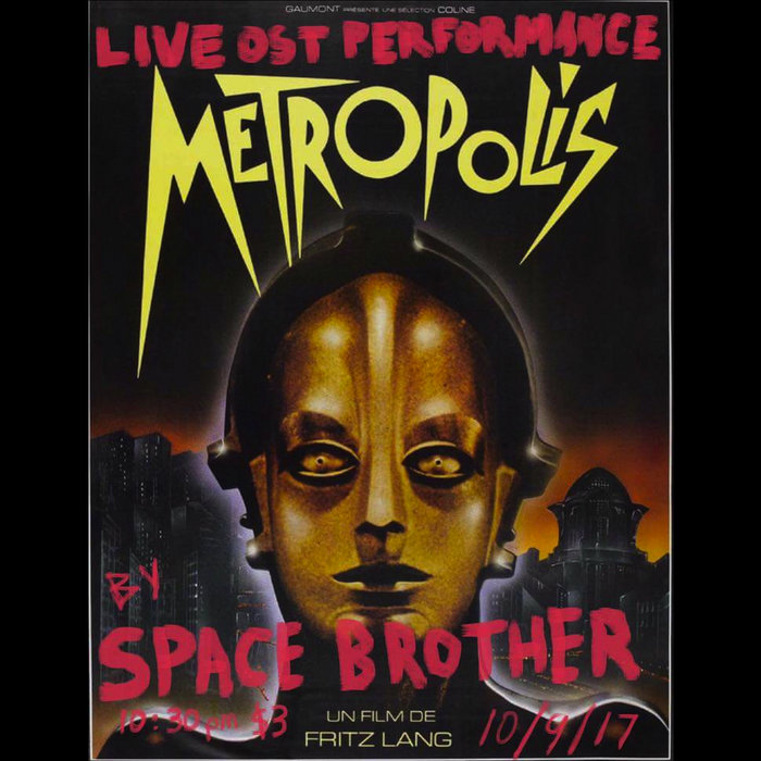 Metropolis 1927 Fritz Lang Ost By Space Brother Space Brother