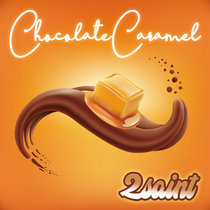 Chocolate Caramel cover art